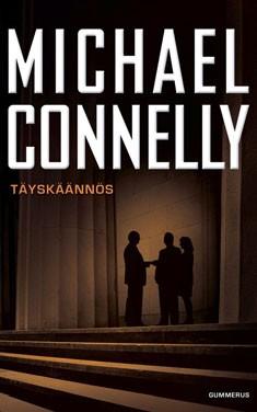 Täyskäännös, Michael Connelly