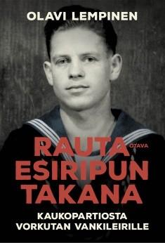 Rautaesiripun takana : kaukopartiosta Vorkutan vankileirille, Olavi Lempinen
