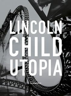 Utopia, Lincoln Child