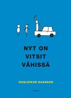 Nyt on vitsit vähissä,  Hugleikur Dagsson