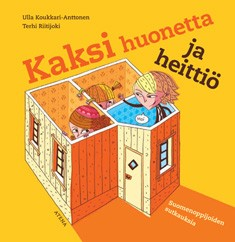 Kaksi huonetta ja heittiö : suomenoppijoiden sutkauksia, Ulla Koukkari-Anttonen