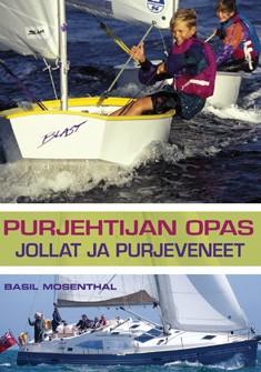 Purjehtijan opas : jollat ja purjeveneet, Basil Mosenthal
