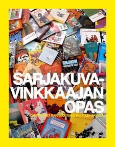 Sarjakuvavinkkaajan opas, Kalle Hakkola