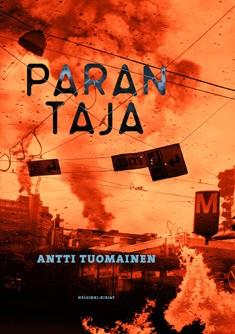Parantaja, Antti Tuomainen