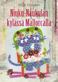 Niuku-Naukulan kylässä Mallorcalla, Milja Bossart