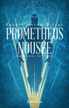 Prometheus nousee : ihmisaivojen käyttöopas, Robert Anton Wilson