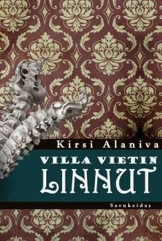 Villa Vietin linnut, Kirsi Alaniva