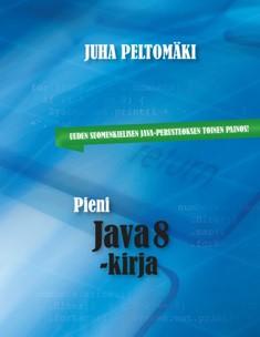 Pieni Java 8 -kirja, Juha Peltomäki