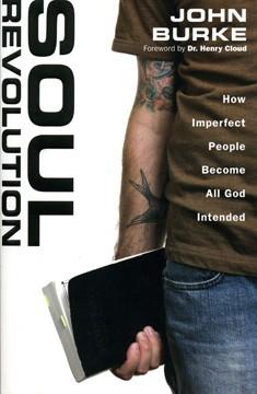 Mielenmuutos : miten epätäydellisistä ihmisistä tulee kaikilta osin sellaisia, joiksi Jumala on heidät tarkoittanut, John Burke