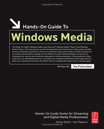 Hands-on guide to windows media, Joe Follansbee