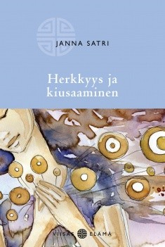 Herkkyys ja kiusaaminen, Janna Satri