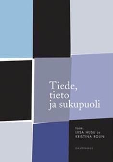 Tiede, tieto ja sukupuoli, Liisa Husu