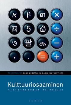 Kulttuuriosaaminen : tietotalouden taitolaji, Liisa Uusitalo