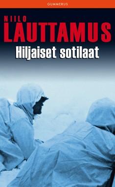Hiljaiset sotilaat, Niilo Lauttamus