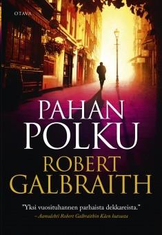Pahan polku, Robert Galbraith