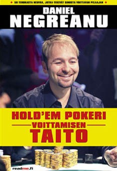 Hold'em pokeri : voittamisen taito, Daniel Negreanu