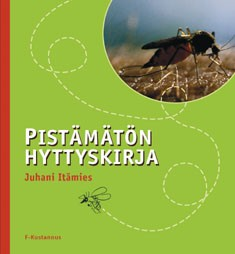 Pistämätön hyttyskirja, Juhani Itämies