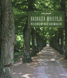 Hauraita muistoja Helsingin hautausmailta, Marja Pehkonen