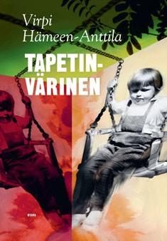 Tapetinvärinen : toisten muistelmia, Virpi Hämeen-Anttila