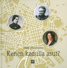 Kenen kadulla asut?, Antti Manninen