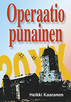Operaatio Punainen, Heikki Kaaranen