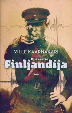 Operaatio Finljandija, Ville Kaarnakari