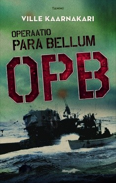 Operaatio Para Bellum : OPB, Ville Kaarnakari