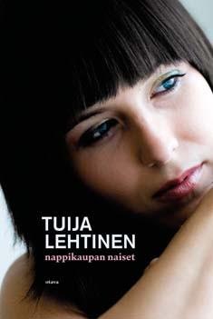 Nappikaupan naiset, Tuija Lehtinen