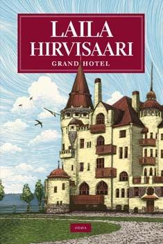 Grand hotel, Laila Hirvisaari