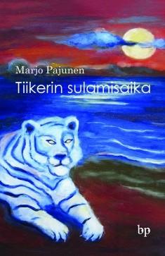 Tiikerin sulamisaika, Marjo Pajunen