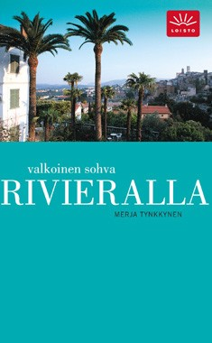Valkoinen sohva Rivieralla, Merja Tynkkynen