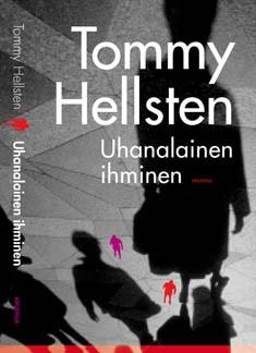 Uhanalainen ihminen : pinnallisesta elämästä syvempään ihmisyyteen, Tommy Hellsten