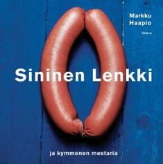 Sininen lenkki ja kymmenen mestaria, Markku Haapio