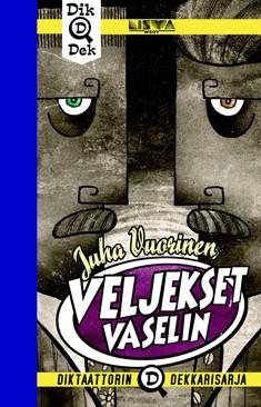 Veljekset Vaselin, Juha Vuorinen