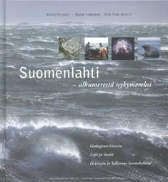 Suomenlahti : alkumerestä nykymereksi, Kaisa Pajanen