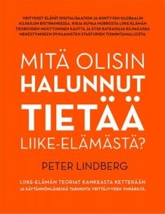 Mitä olisin halunnut tietää liike-elämästä?, Peter Lindberg
