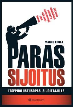 Paras sijoitus : itsepuolustusopas sijoittajille, Marko Erola