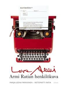 Love Armi : Armi Ratian henkilökuva, Marja-Leena Parkkinen