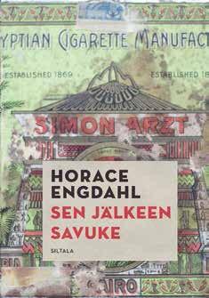 Sen jälkeen savuke, Horace Engdahl