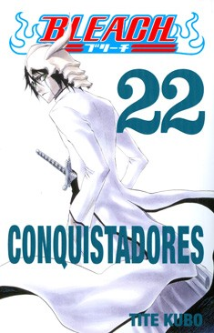 Bleach. 22, Conquistadores, Tite Kubo