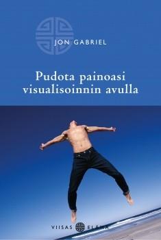 Pudota painoasi visualisoinnin avulla, Jon Gabriel