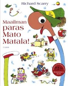 Maailman paras Mato Matala!, Richard Scarry