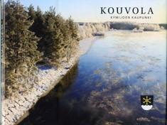 Kouvola : Kymijoen kaupunki = Kouvola : staden vid Kymi älv = Kouvola : the city by Kymi River = Kouvola : die Stadt an dem Fluss Kymijoki = Kouvola : gorod na reke Kûmi, Pekka Turtiainen