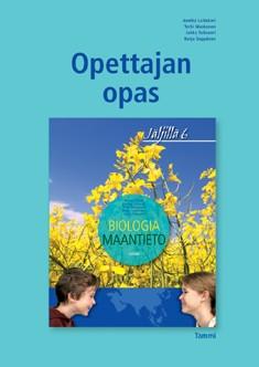 Jäljillä 6 : : biologia : maantieto : opettajan opas, Terhi Maskonen