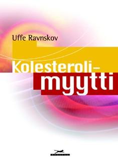 Kolesterolimyytti, Uffe Ravnskov