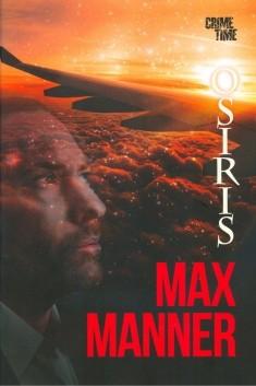 Osiris, Max Manner
