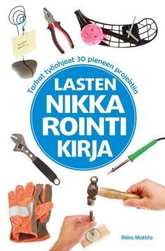 Lasten nikkarointikirja, Ilkka Mattila