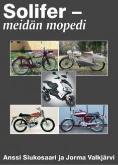 Solifer : meidän mopedi, Anssi Siukosaari