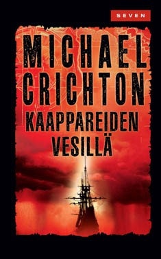 Kaappareiden vesillä, Michael Crichton