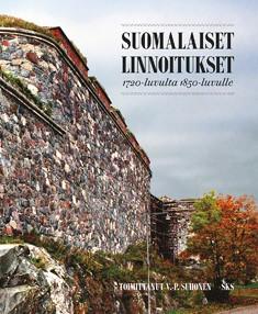 Suomalaiset linnoitukset 1720-luvulta 1850-luvulle, V.-P Suhonen